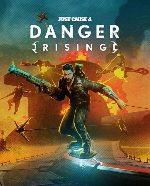 Just Cause 4: Danger Rising