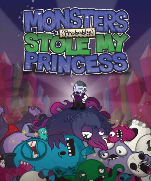 Monsters Probably Stole My Princess