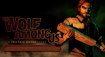 The Wolf Among Us - Episode 2: Smoke and Mirrors