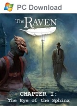 The Raven: Legacy of a Master Thief - Chapter I: The Eye of the Sphinx