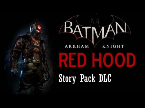 Batman: Arkham Knight - Red Hood Story Pack